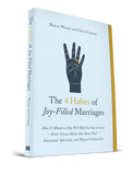 4 Habits of a Joy-Filled Marriage