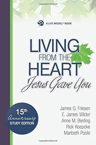 Living from the Heart Jesus Gave You (The Life Model)
