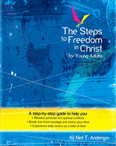 Steps to Freedom in Christ - Youth Edition