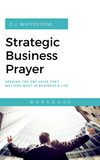 Strategic Business Prayer Workbook