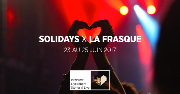 [ Live Report ] La Frasque au solidays