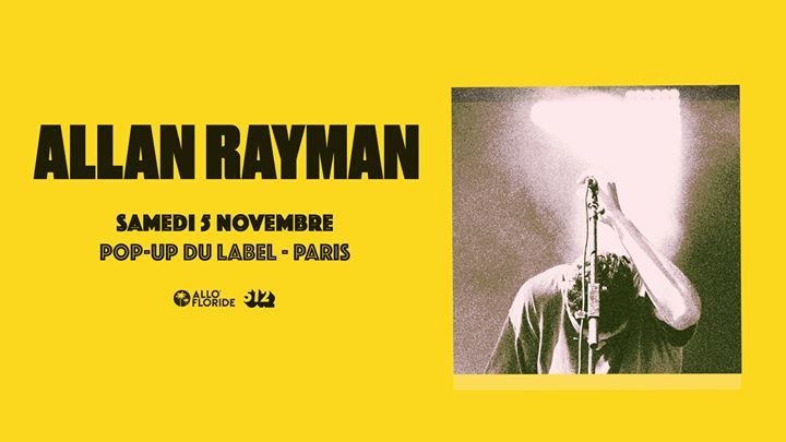 Allan Rayman au pop-up du label