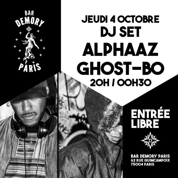 DJ SET HIP HOP SOUL by Ghost-Bo & Alphaaz au Demory
