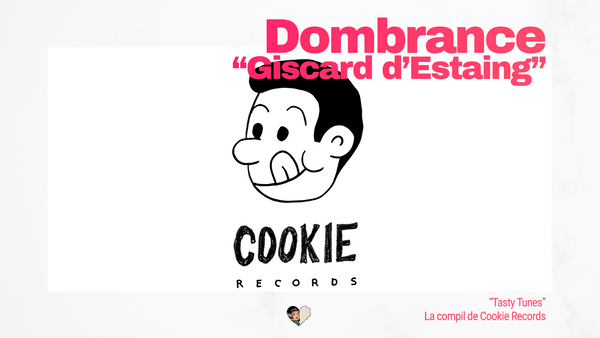 Cookie Records présente Dombrance et son single