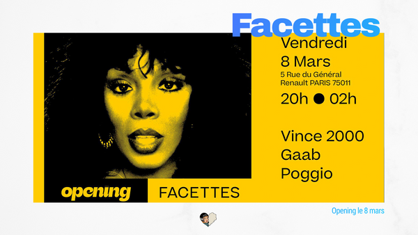 Opening Facettes