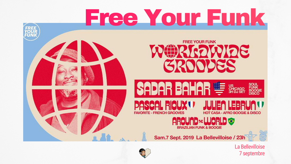 Free Your Funk Worldwide Grooves ft. Sadar Bahar