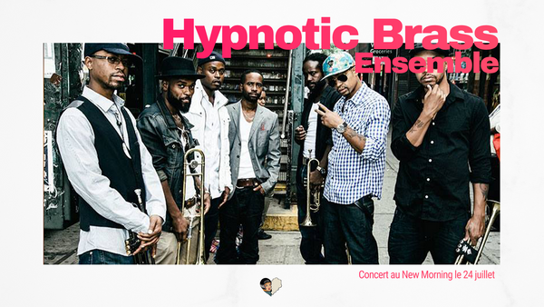 Hypnotic Brass Ensemble au New Morning