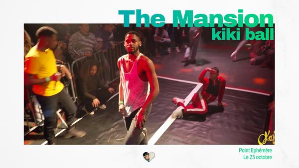 The Mansion kiki ball - ball voguing