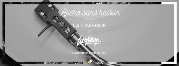 La Frasque I Workshop I Apéro sans raison