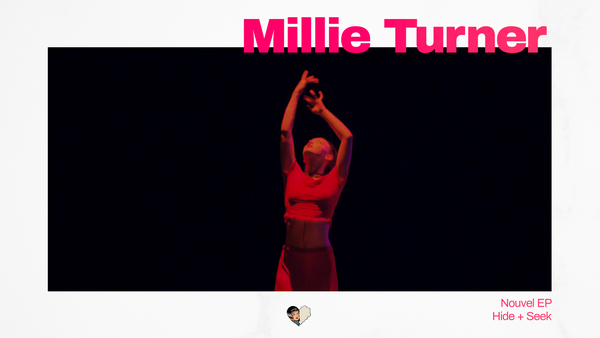 Millie Turner sort un nouvel EP : Hide + Seek