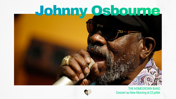 Johnny Osbourne au New Morning