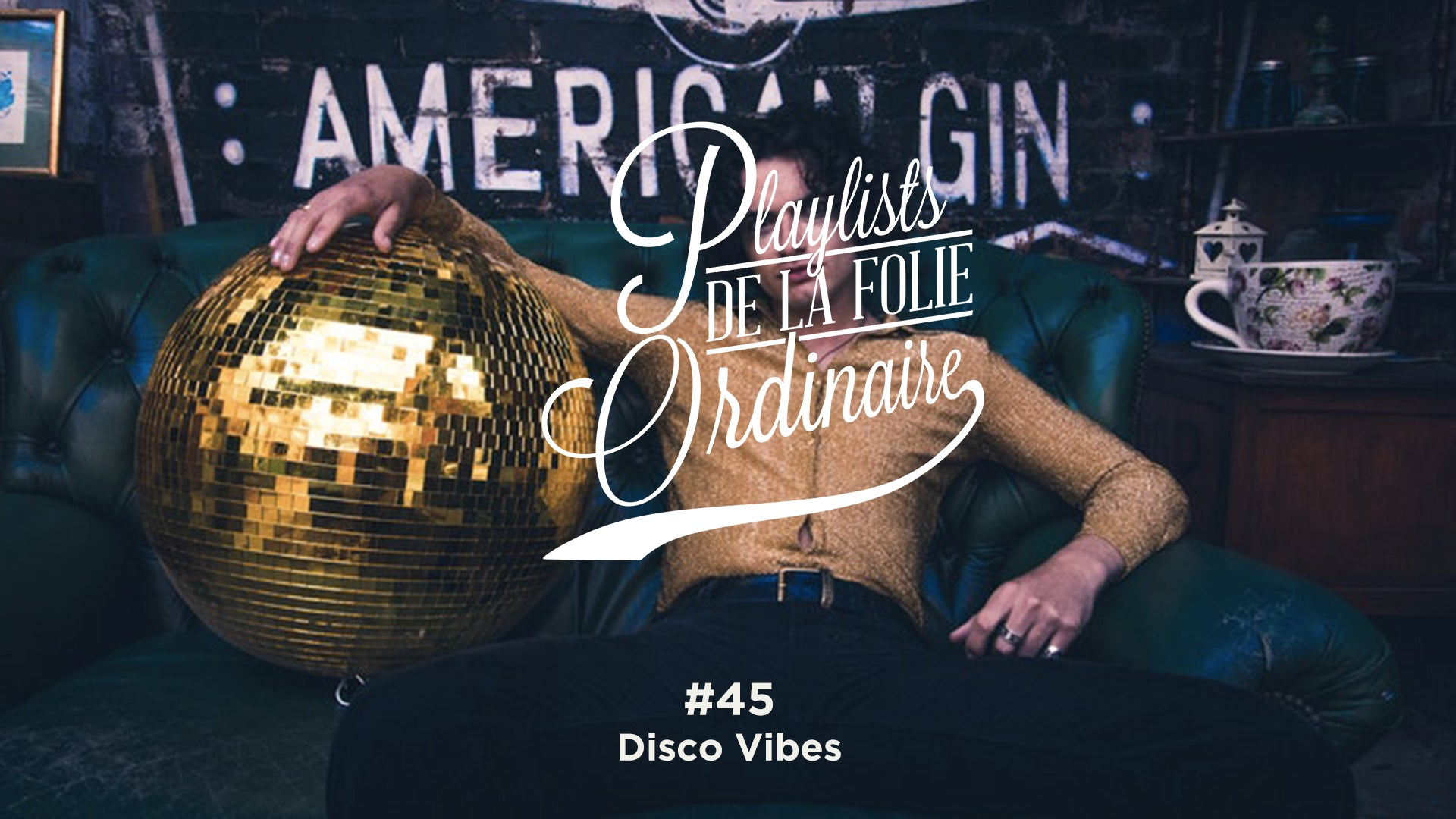 Playlist #45 Disco Vibes