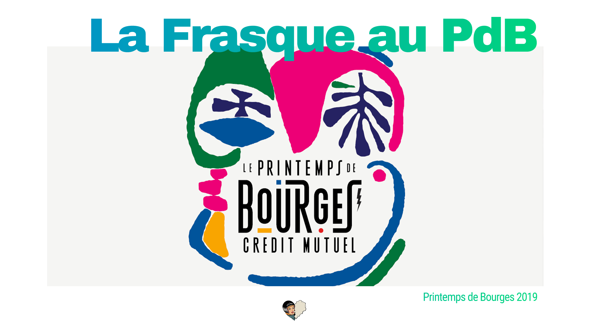 La Frasque au Printemps de Bourges 2019