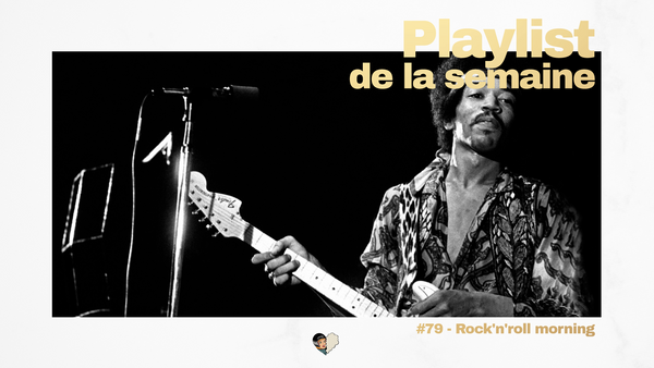 Playlist #79 - Rock'n'roll morning