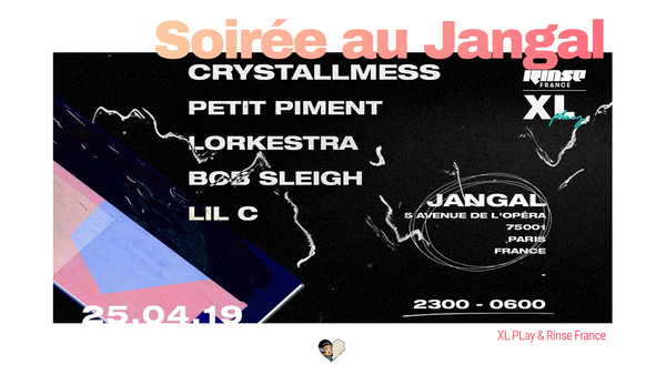 XL PLAY & Rinse France au Jangal