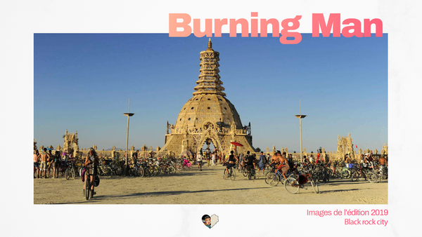 Retour en images sur le Burning man 2019