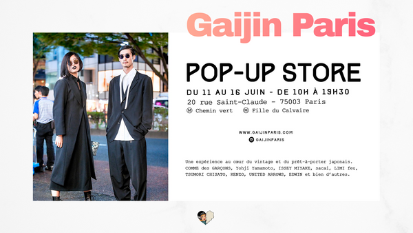 Gaijin Paris - POP UP STORE N°5