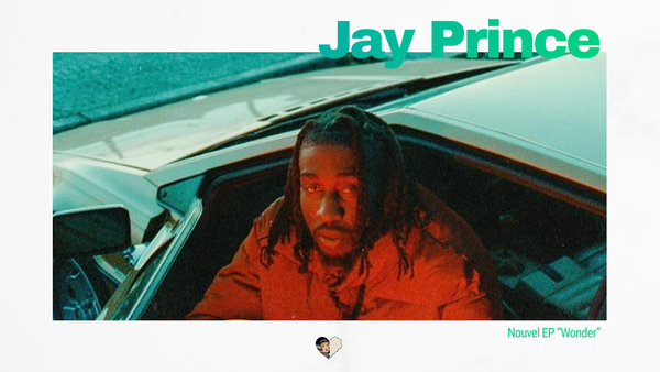 Jay prince sort un nouvel EP : WONDER
