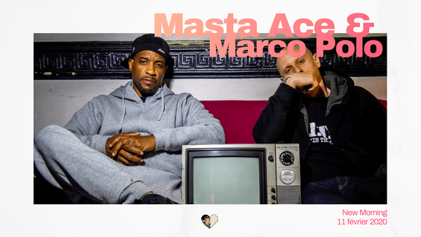 Masta Ace & Marco Polo au New Morning