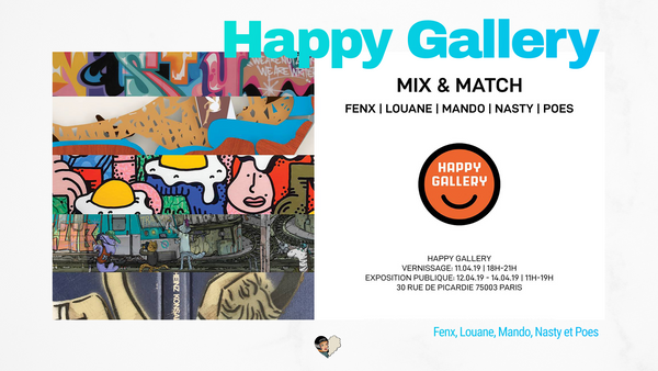 Happy Gallery invite le collectif Mix & Match