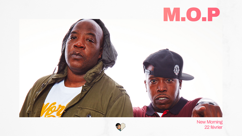 M.O.P au New Morning le 22 février