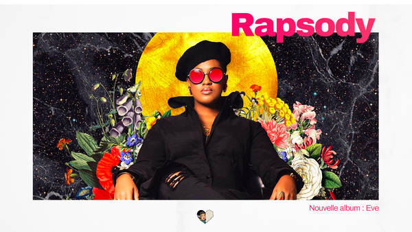 Rapsody sort un nouvel album : Eve