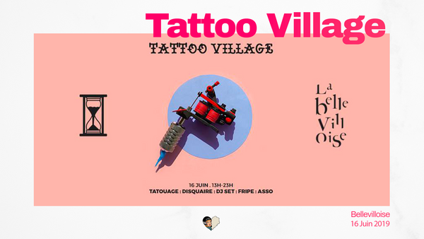 Tattoo Village à la Bellevilloise