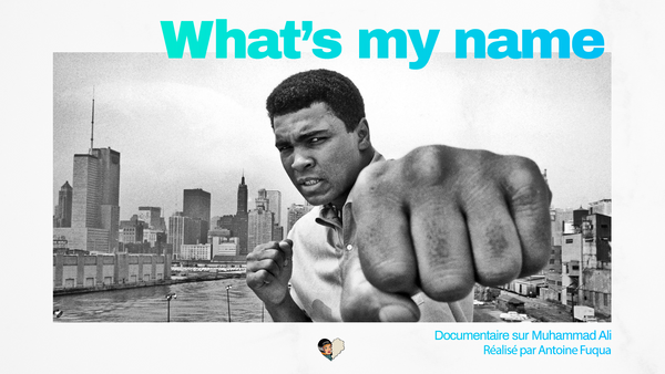 What's My Name De Cassius Clay à Muhammad Ali