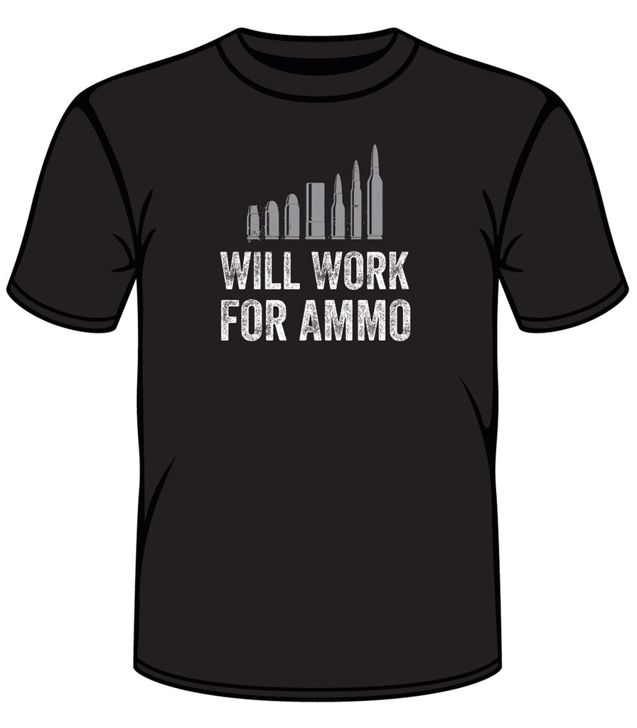 Will Work For Ammo Tee