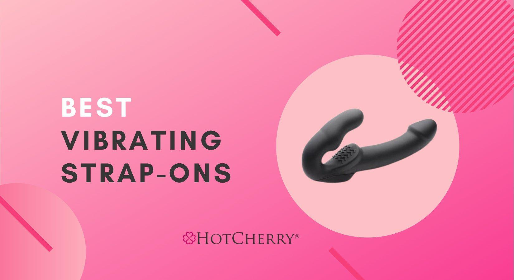 Best Vibrating Strap-Ons