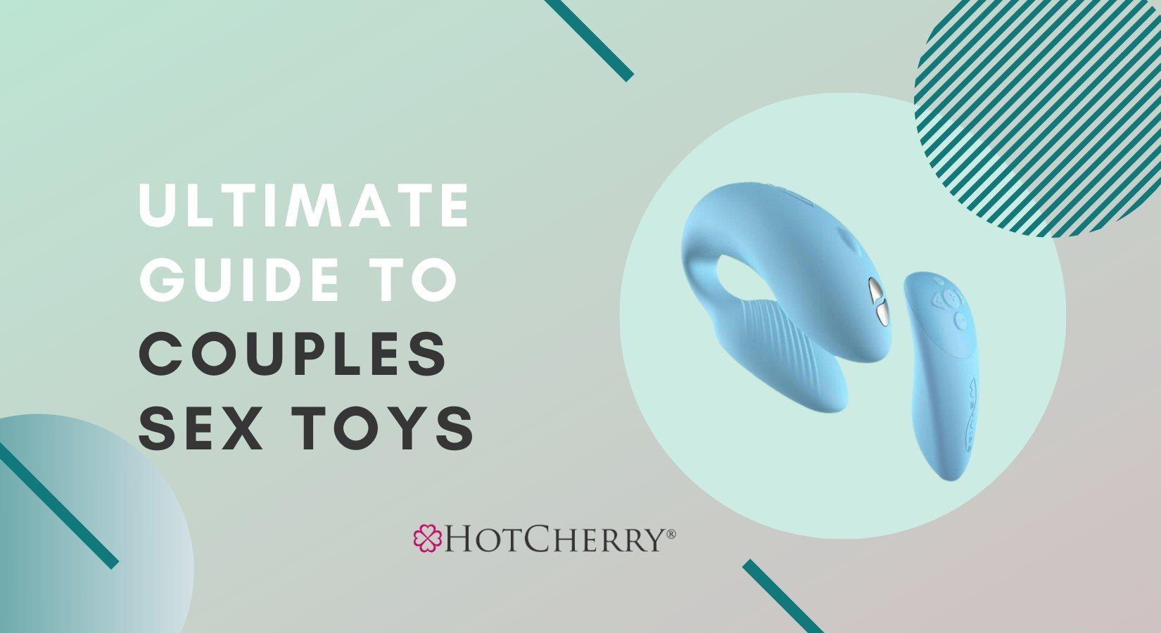 Ultimate Guide for Couples Sex Toys