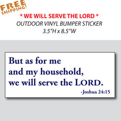 JOSHUA 24:15 Navy Blue on White - 1 piece - SERVE THE LORD - car home bumper window - Novelty