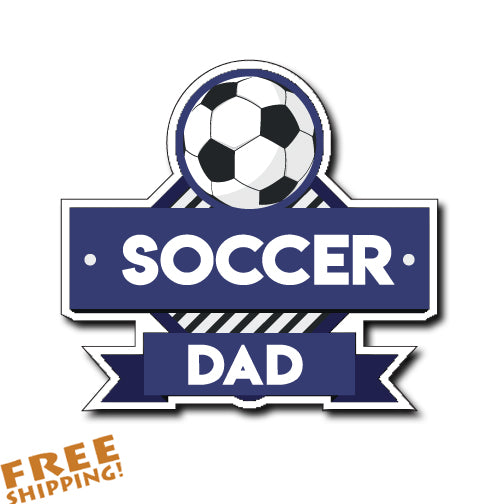 "SOCCER DAD 4"" Vinyl Sticker Novelty"