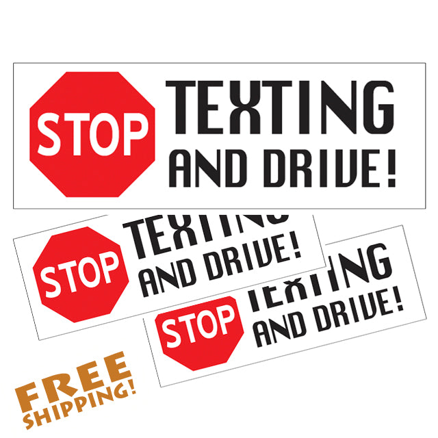 "STOP TEXTING & DRIVE 8"" - 3 PACK Vinyl Stickers Novelty"