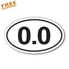 "0.0 ANTI-RUNNING OVAL 6"" Vinyl Sticker Novelty"