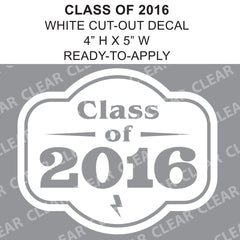 Class Of 2016 Graduation Cut-out White vinyl decal