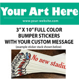 "Custom Bumper Stickers 3"" x 10"" - Business - Novelty"