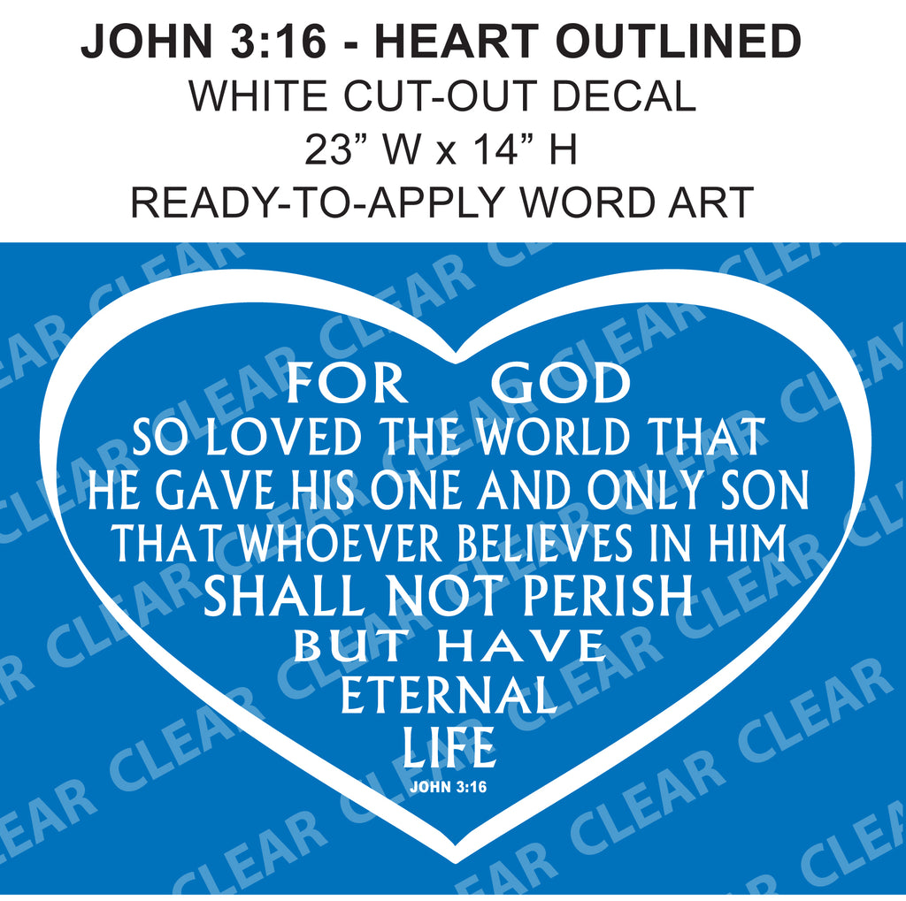 "John 3:16 OUTLINED 23"" Cut-out Vinyl Sticker JESUS BELIEVE"
