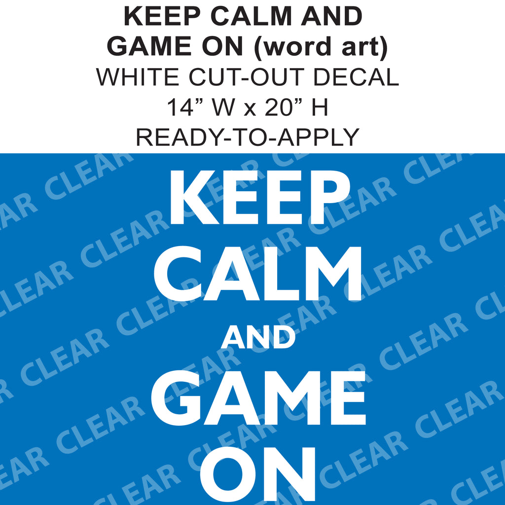 "KEEP CALM and GAME ON 20"" Cut-Out Vinyl Lettering Novelty"