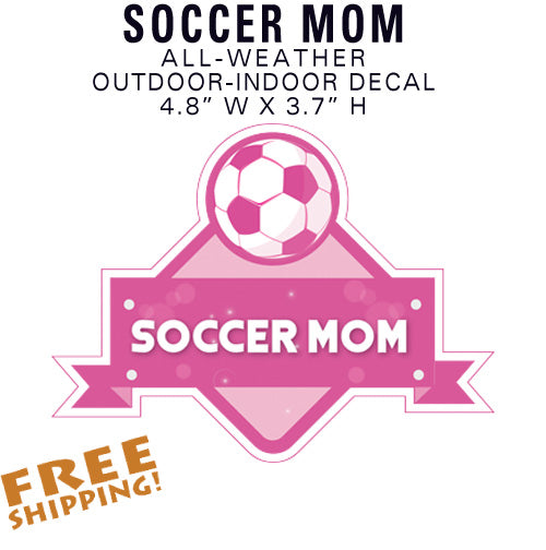 "SOCCER MOM 4.8"" Vinyl Sticker Novelty"