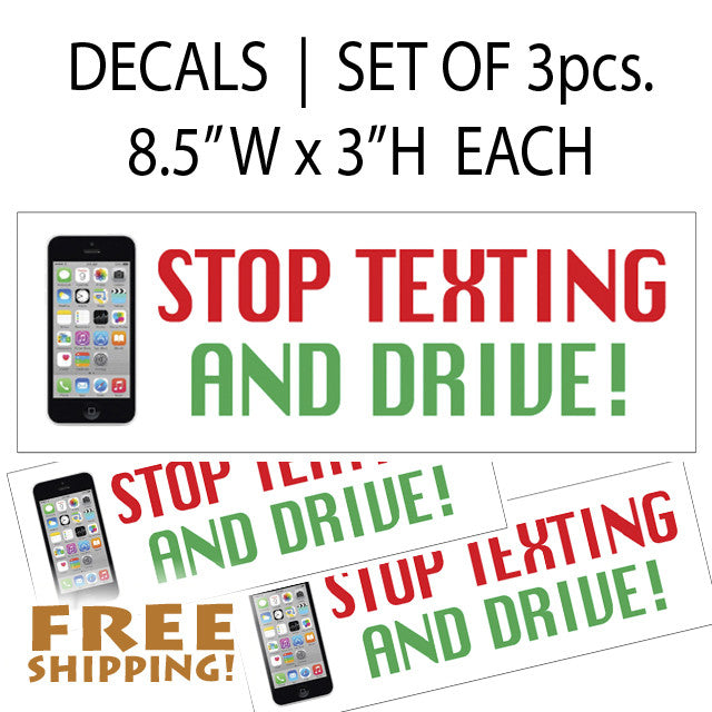 "STOP TEXTING & DRIVE 8"" - 3 Pack Vinyl Sticker Novelty"