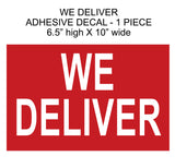 WE DELIVER Restaurant Window Sticker 10in 1 piece - Business - sign
