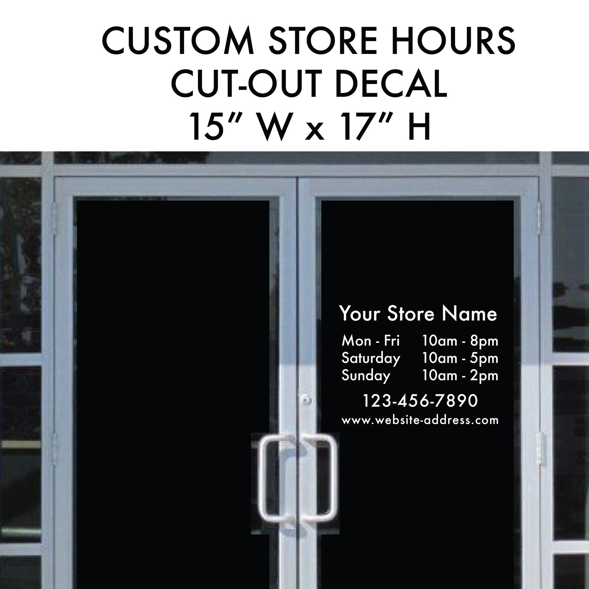 "STORE HOURS 15x17"" Cut-out Vinyl Lettering Business Sign"