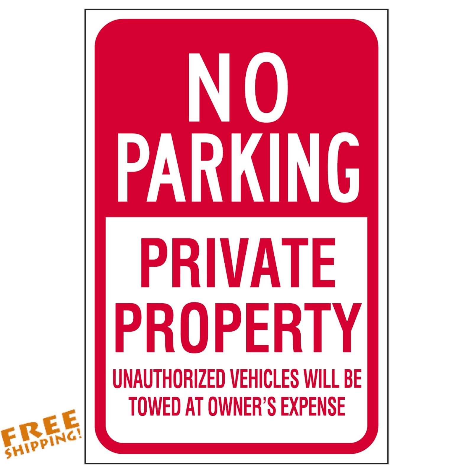 "NO PARKING PRIVATE PROPERTY 18""x12"" Aluminum Sign"