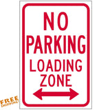 "12""X18"" NO PARKING LOADING ZONE ALUMINUM SIGN Tow Towed Heavy Duty Metal"