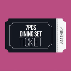 7pcs Dining Set Assembly Ticket