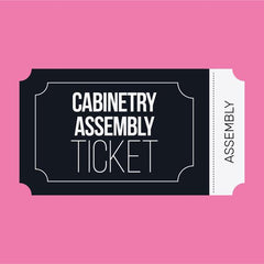 Cabinetry Assembly Ticket
