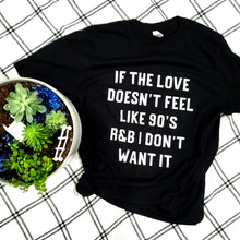 Load image into Gallery viewer, 90's R&B Tee