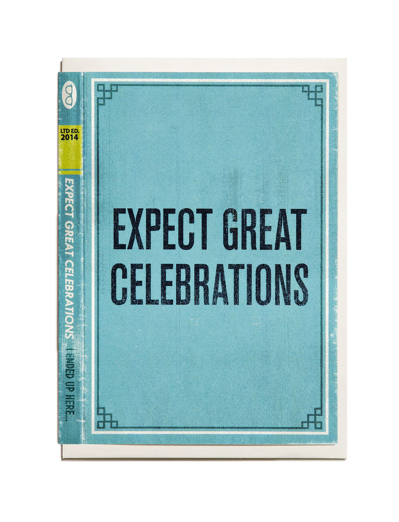 Expect Great Celebrations A6 Greeting Card