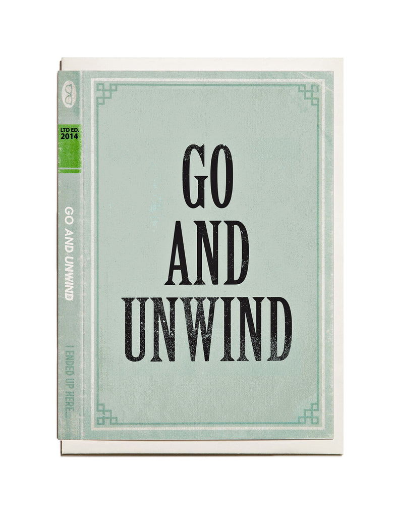 Go and Unwind A6 Greeting Card